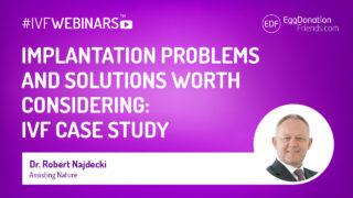 implantation problems ivfwebinars