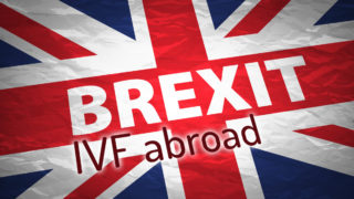 Brexit and IVF abroad