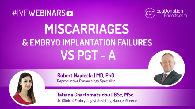 Miscarriages and embryo implantation failures vs PGT - A. Webinar with Robert Najdecki and Clinical Embryologist from Assisting Nature