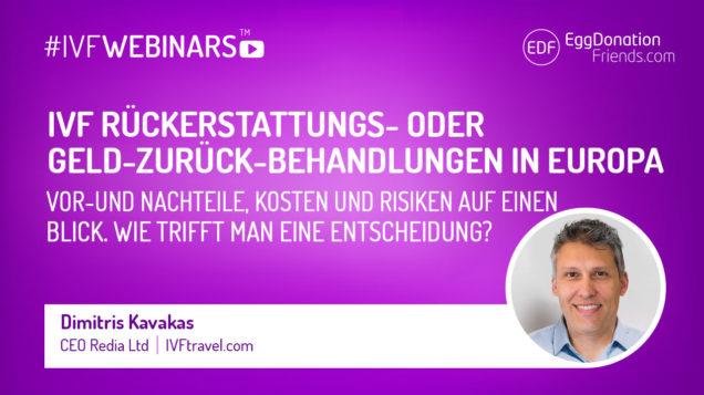IVF Rückerstattungs- oder Geld-zurück-Behandlungen in Europa. Vor-und Nachteile, Kosten und Risiken auf einen Blick. Was sollte man vor einer Entscheidung wissen? #IVFWEBINARS