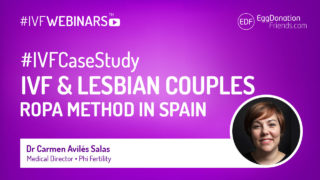 IVF for Lesbian Couples - ROPA Method in Spain. #IVFWEBINARS by Egg Donation Friends