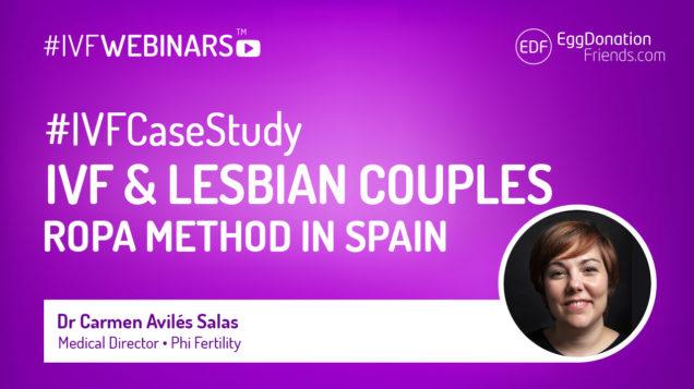 IVF for Lesbian Couples - ROPA Method in Spain. #IVFWEBINARS by Egg Donation Friends