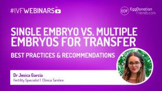 Single or double embryo transfer #IVFWEBINARS