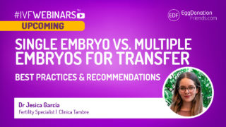 Dr Jesica García [Fertility Specialist at Clinica Tambre] who will speak about Single embryo vs multiple embryos for transfer. Best practices and recommendations during upcoming #IVFWEBINARS.