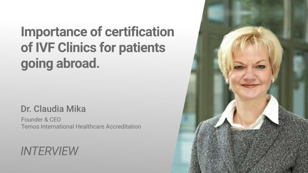Importance of certification of IVF clinics for patients going abroad | dr. Claudia Mika