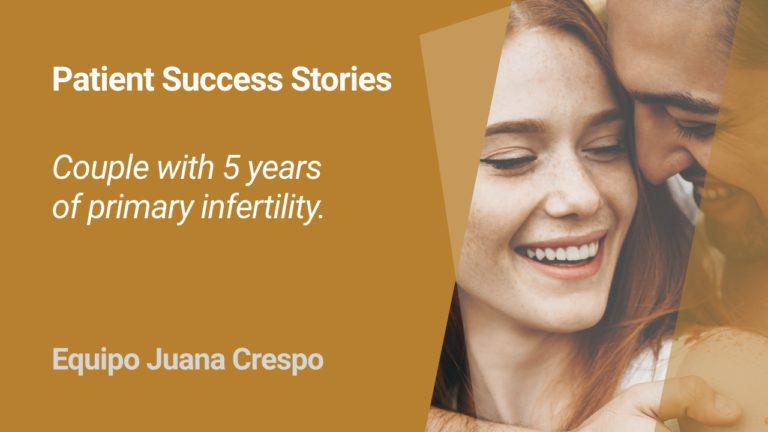 IVF success of a couple at Equipo Juana Crespo