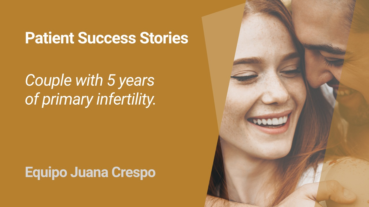 IVF success of a couple at Equipo Juana Crespo