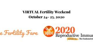 Virtual Fertility Weekend 2020